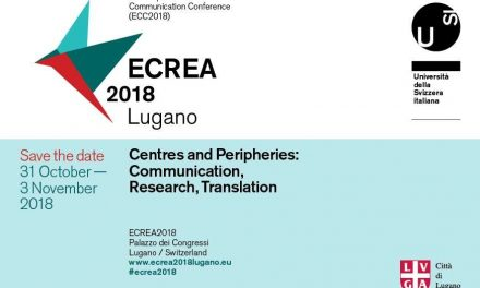 "CfP: ECREA 2018, 7th European Communication Conference (ECC) ""Centres and Peripheries: Communication, Research, Translation"", Oct 31-Nov 3, 2018 @ Università della Svizzera italiana, Lugano, SUI. Deadline: Feb 28, 2018."