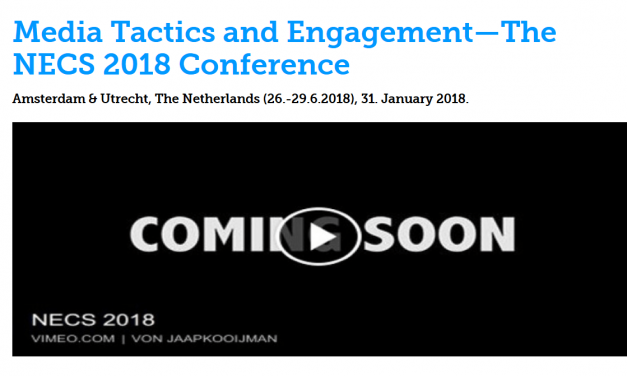"CfP: NECS 2018 Conference ""Media Tactics and Engagement"". June 27-29, 2018 @ University of Amsterdam, Free University of Amsterdam & Utrecht University (NED). Deadline: Jan 31, 2018."