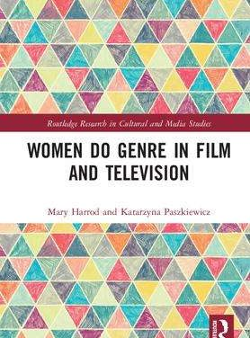 NEW PUBLICATION: WOMEN DO GENRE IN FILM AND TELEVISION by Katarzyna Paszkiewicz