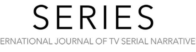 "CfP: SERIES. International Journal of TV Serial Narratives incl. special section on ""Making Models of Contemporary Serial Media Products"". Deadline: Jan 31, 2019."