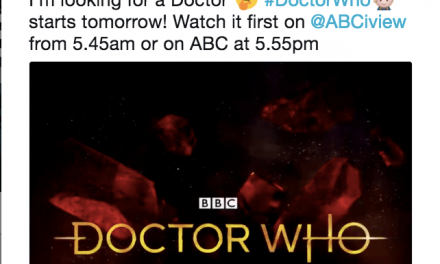 WATCHING THE NEW DOCTOR DOWN UNDER – WORTH GETTING UP FOR by Liz Giuffre