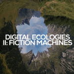 """CfP: symposium """"Digital Ecologies II: Fiction Machines"""", July 16, 2019 @ The Centre for Media Research, Bath Spa University (UK). Deadline: March 01, 2019."""