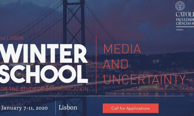 "CfA: 2nd Lisbon Winter School for the Study of Communication – ""Media and Uncertainty"" Jan 07-11, 2020 @ Universidade Católica Portuguesa, Lisboa (POR) Deadline: July 22, 2019."